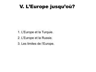 V. L Europe jusqu o