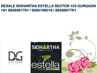 Sidhartha Estella 2 BHK 1245 Sqft BSP 4600/- Per Sqft Call A