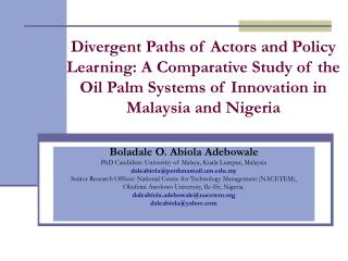 divergent paths of actors and policy  learning: a comparative study of the oil palm systems of innovation in malaysia an
