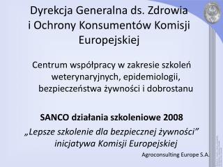 Dyrekcja Generalna ds. Zdrowia  i Ochrony Konsument w Komisji Europejskiej