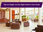 Tips to Single out the Right Hotel in Sao Paulo