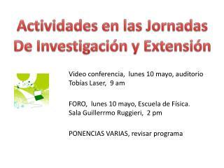 Actividades en las Jornadas De Investigaci n y Extensi n