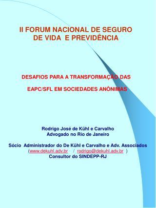 II FORUM NACIONAL DE SEGURO DE VIDA  E PREVID NCIA