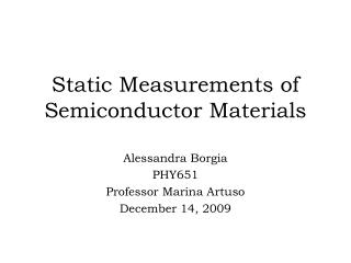 Static Measurements of Semiconductor Materials