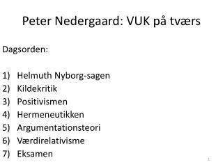 Peter Nedergaard: VUK p  tv rs