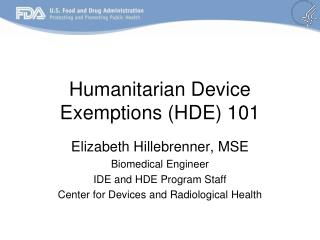 Humanitarian Device Exemptions HDE 101