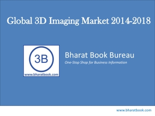 Global 3D Imaging Market 2014-2018