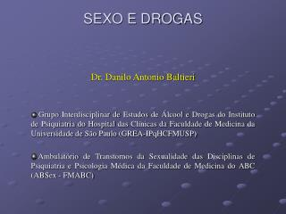 SEXO E DROGAS