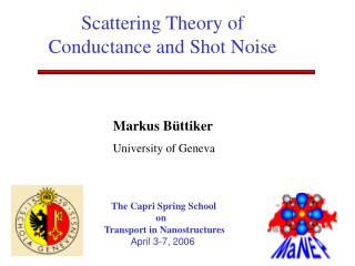 Scattering Theory of Conductance and Shot Noise