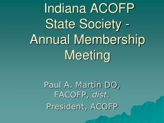 Indiana ACOFP State Society - Annual Membership Meeting