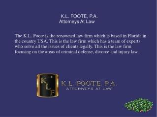 KL FOOTE- Criminal Lawyer In Florida