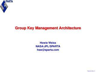Group Key Management Architecture