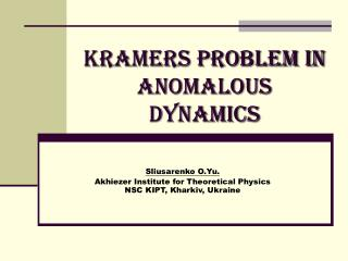 Kramers Problem in anomalous dynamics