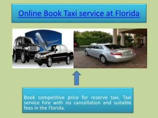 Online Book Taxi service at Florida