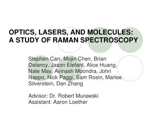 OPTICS, LASERS, AND MOLECULES:  A STUDY OF RAMAN SPECTROSCOPY