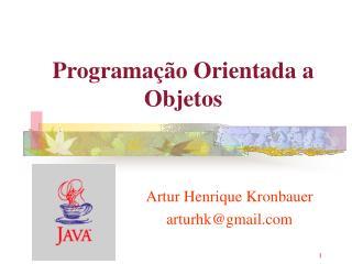 Programa  o Orientada a Objetos