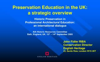 Preservation Education in the UK: a strategic overview