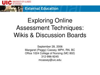 Exploring Online  Assessment Techniques:  Wikis  Discussion Boards