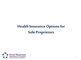 Health Insurance Options for  Sole Proprietors