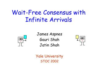 Wait-Free Consensus with Infinite Arrivals