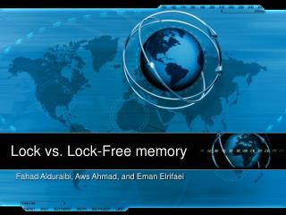 Lock vs. Lock-Free memory