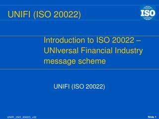 UNIFI ISO 20022