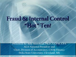 Fraud  Internal Control  Hot  Ten
