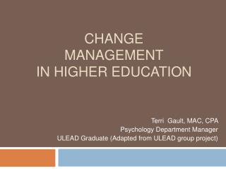 Change Management  in Higher Education