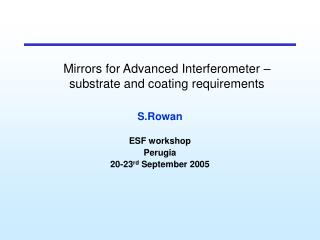 Mirrors for Advanced Interferometer   substrate and coating requirements