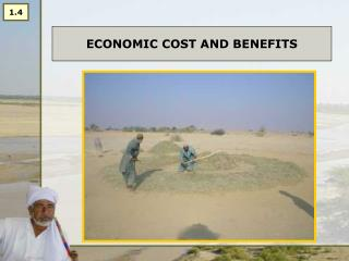 1.4 Economic Costs and Benefits
