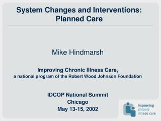 System Changes and Interventions: Planned Care