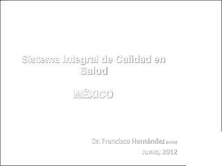 Sistema Integral de Calidad en Salud  M XICO