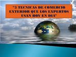 5 Técnicas de Comercio Exterior Que Los Expertos Usan Hoy En