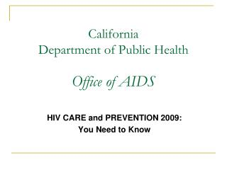 California  Department of Public Health  Office of AIDS