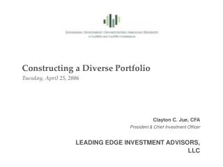 Constructing a Diverse Portfolio Tuesday, April 25, 2006