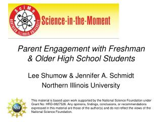 Parent Engagement with Freshman  Older High School Students