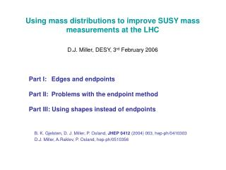Using mass distributions to improve SUSY mass  measurements at the LHC