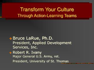 Transform Your Culture Through Action-Learning Teams