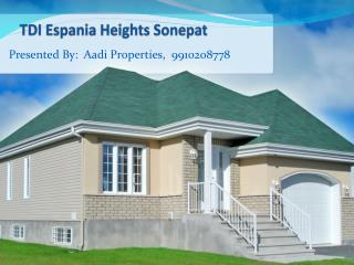 tdi espania heights sonepat original booking with 9910208778