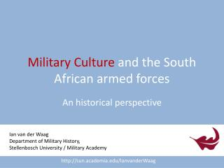 Military Culture and the South African armed forces