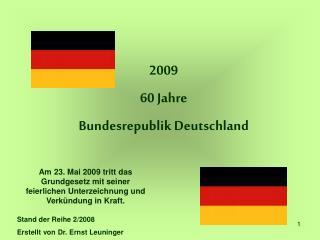 2009  60 Jahre Bundesrepublik Deutschland