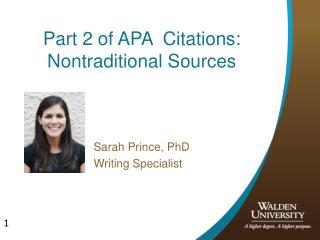 Part 2 of APA  Citations: Nontraditional Sources