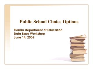 Public School Choice Options