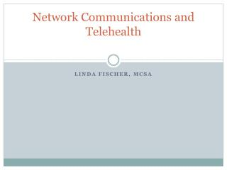 Network Communications and Telehealth