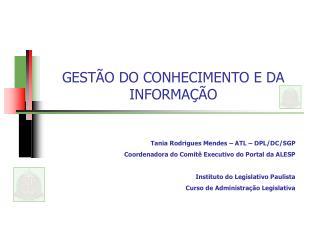 GEST O DO CONHECIMENTO E DA INFORMA  O