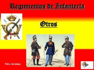 Regimientos de Infanter a