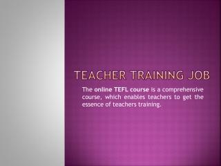 Teacher Training Job