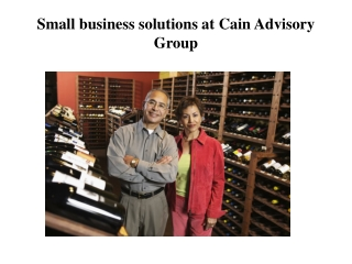 Small business solutions at Cain Advisory Group