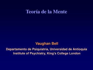 Institute of Psychiatry, King s College London
