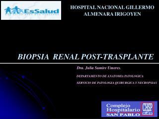 BIOPSIA  RENAL POST-TRASPLANTE